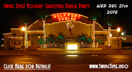 Swing Time's Holiday Christmas Dance Party, WED 12/21/2016 at the Gulfport Casino Ballroom in Tampa Bay FL